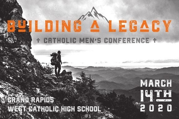 A Legacy Catholic Mens Conference 001