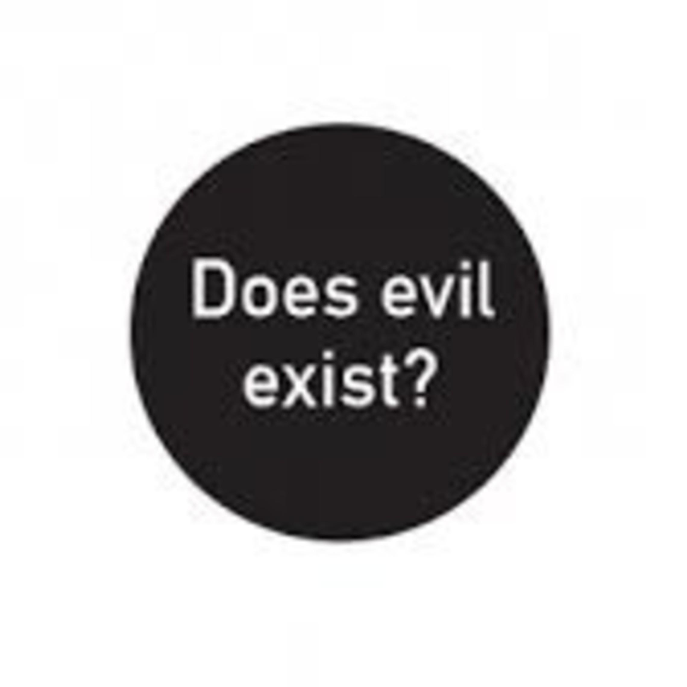 Evil Exist