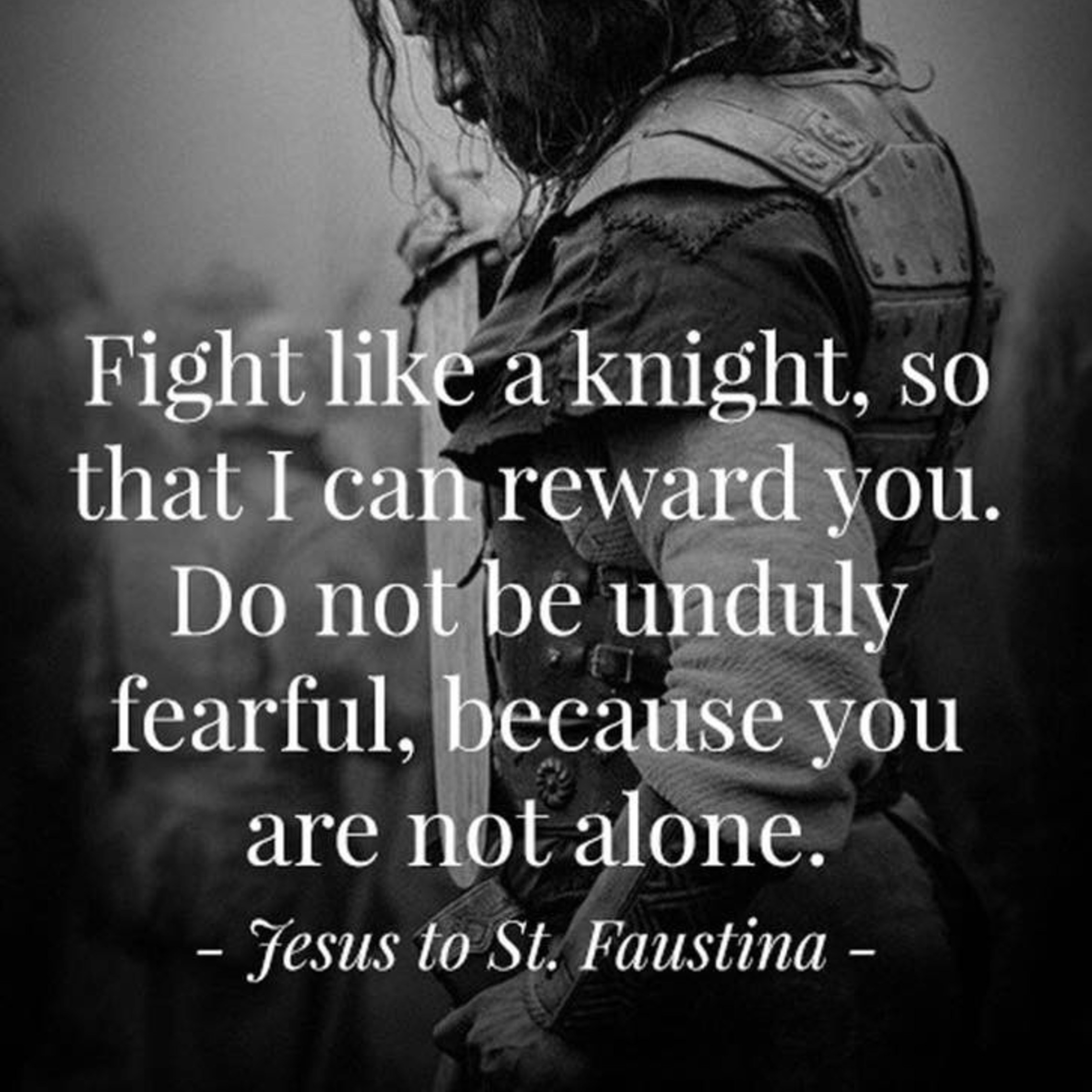 Jesus To Faustina On Fighing