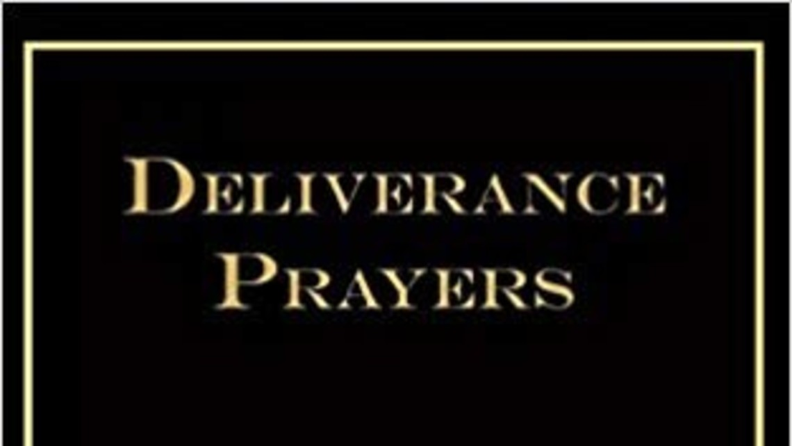 Deliverance Prayers For The Laity