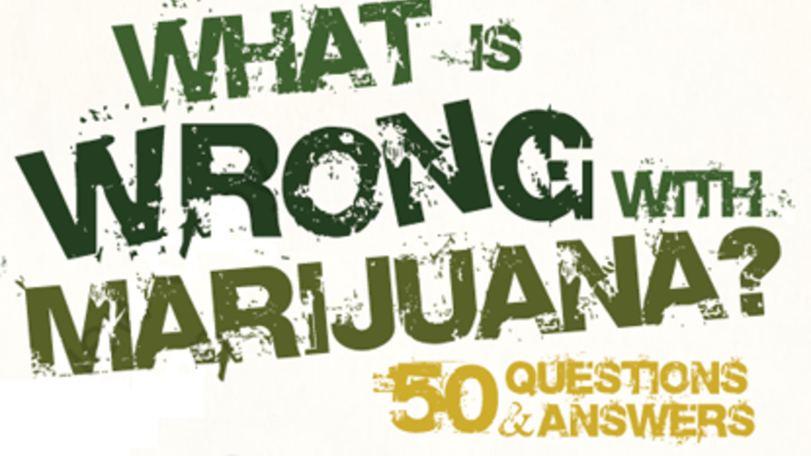 Whats Wrong With Marijuana