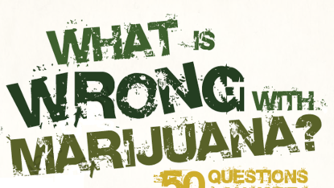 Why Marijuana Is Wrong